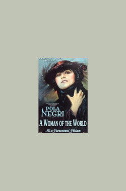 A Woman of the World (1925)