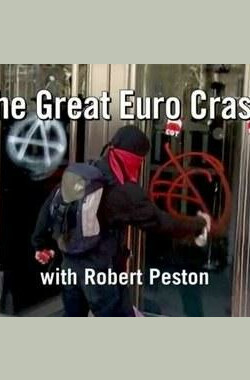 BBC The Great Euro Crash with Robert Peston (2012)
