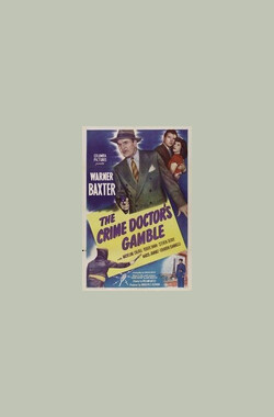 Crime Doctor's Gamble (1947)
