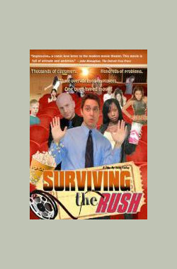 Surviving the Rush (2005)