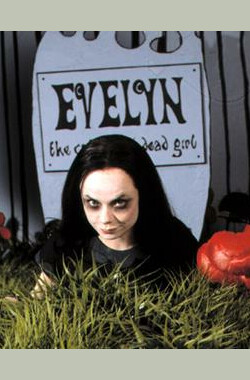 恶灵萌女孩伊芙琳 Evelyn: The Cutest Evil Dead Girl (2002)