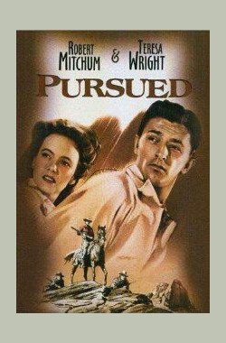 追踪 Pursued (1947)