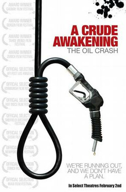石油危机 A Crude Awakening: The Oil Crash (2007)