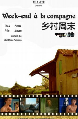 乡村周末 Weekend à la campagne (2007)