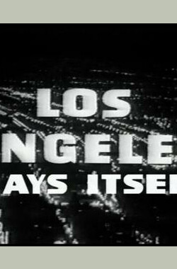 洛杉矶影话 Los Angeles Plays Itself (2003)