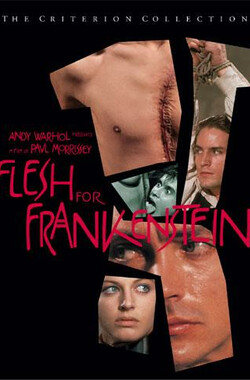 行尸走肉 Flesh for Frankenstein (1973)