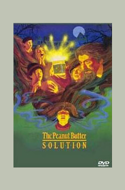 魔发 The Peanut Butter Solution (1985)
