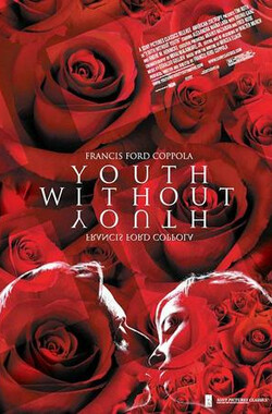 没有青春的青春 Youth Without Youth (2007)