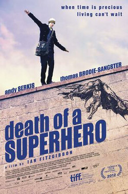超级英雄之死 Death of a Superhero (2011)