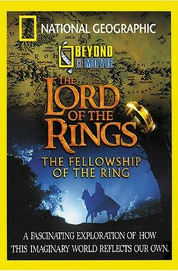 《指环王》全纪录 Beyond the Movie: The Lord of the Rings (2001)