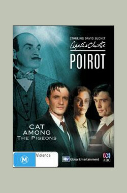 鸽群中的猫 Poirot: Cat Among the Pigeons (2008)