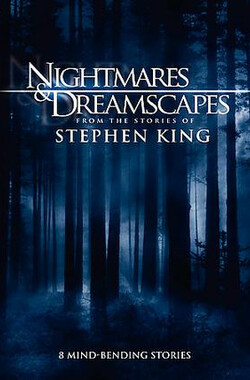 梦魇幻景录 Nightmares and Dreamscapes: From the Stories of Stephen King (2006)