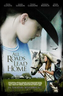 回家的路不止一条 All Roads Lead Home (2008)