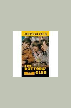 The Rotters' Club (2005)