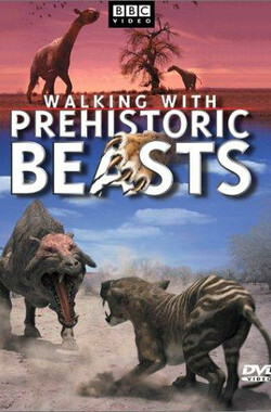 与古兽同行 Walking With Beasts (2001)