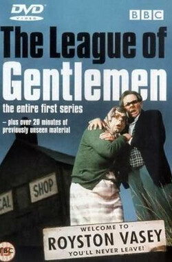 绅士联盟 第一季 The League of Gentlemen Season 1 (1999)