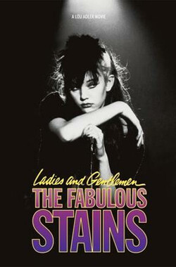 彻底失败 Ladies And Gentlemen, The Fabulous Stains (2005)