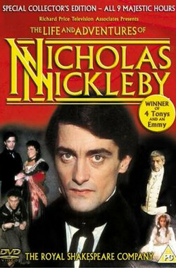 尼古拉斯·尼克尔贝 The Life and Adventures of Nicholas Nickleby (1982) (mini) (1982)