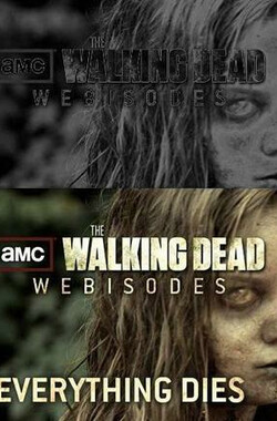 行尸走肉(网络版) 第一季 The Walking Dead Webisodes: Torn Apart Season 1 (2011)