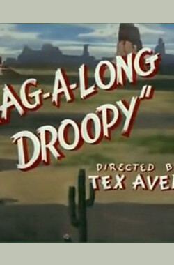牛仔德鲁比 Drag-A-Long Droopy (1954)