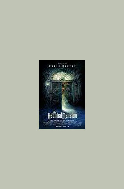 鬼屋 The Haunted Mansion (2003)