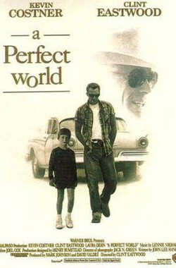 完美的世界 A Perfect World (1993)