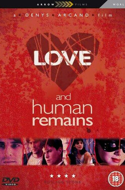 爱欲残骸 Love & Human Remains (1993)