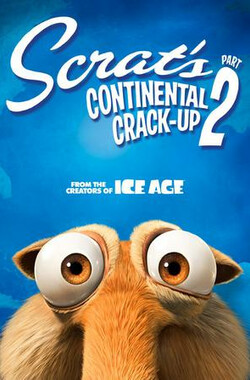 大陆之所以漂移:第二部分 Scrat's Continental Crack-Up: Part 2 (2011)