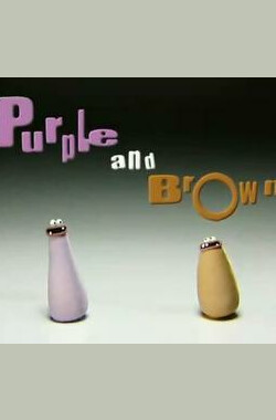 两只肉蛆 Purple and Brown (2006)