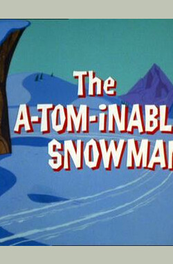 汤姆小雪人 The A-Tom-Inable Snowman (1966)
