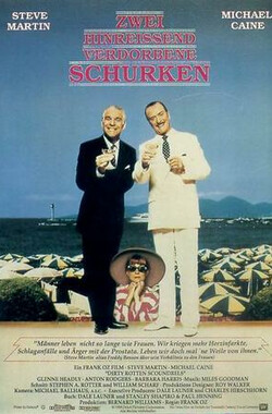 骗徒臭事多 Dirty Rotten Scoundrels (1988)