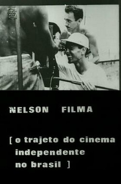Nelson Filma: O Trajeto do Cinema Independente (1971)