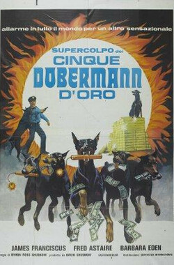 六犬大盗 The Doberman Gang (1972)