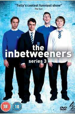 中间人 第三季 The Inbetweeners Season 3 (2010)