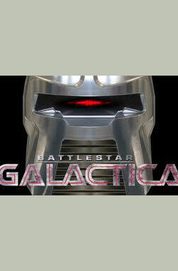 太空堡垒卡拉狄加:你所必须知道的十件事 Battlestar Galactica: The Top 10 Things You Need to Know (2009)