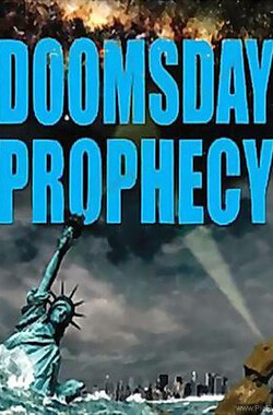 末日预言 Doomsday Prophecy (2011)