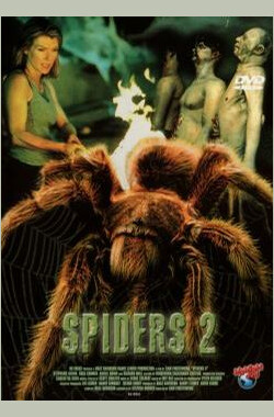 蜘蛛灾2 Spiders II: Breeding Ground (2001)