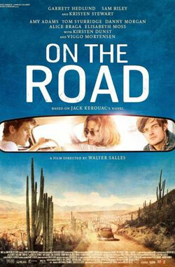 在路上 On the Road (2012)