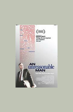 不可理喻之人 An Unreasonable Man (2006)