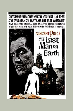 地球最后一人 The Last Man On Earth (1964)
