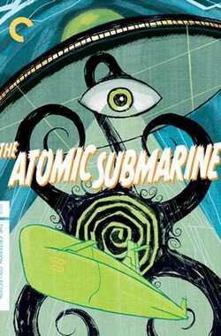 核潜艇 The Atomic Submarine (1959)