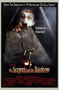蛇与彩虹 The Serpent and the Rainbow (1988)
