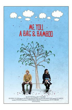 Me, You, a Bag & Bamboo (2009)