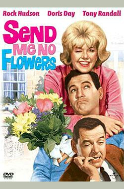 名花有主 Send Me No Flowers (1964)