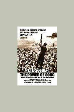 Pete Seeger:The Power of Song (2007)