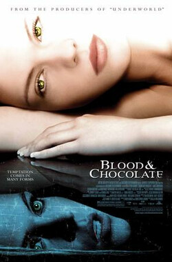 血腥巧克力 Blood and Chocolate (2007)