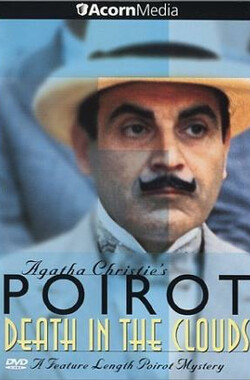 云中命案 Poirot:Death in the Clouds (1992)