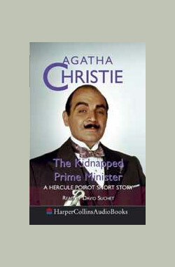 首相绑架案 Poirot: The Kidnapped Prime Minister (1990)