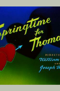 汤姆的艳遇 Springtime for Thomas (1946)