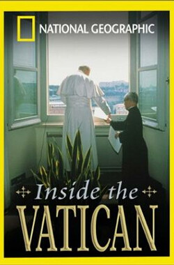 打开梵蒂冈之门 National Geographic Video: Inside the Vatican (2001)